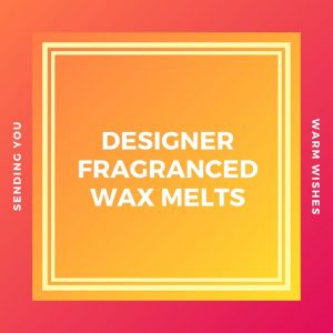 Designer Wax Melts